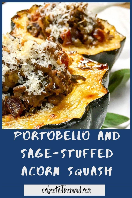 Portobello and Sage-Stuffed Acorn Squash