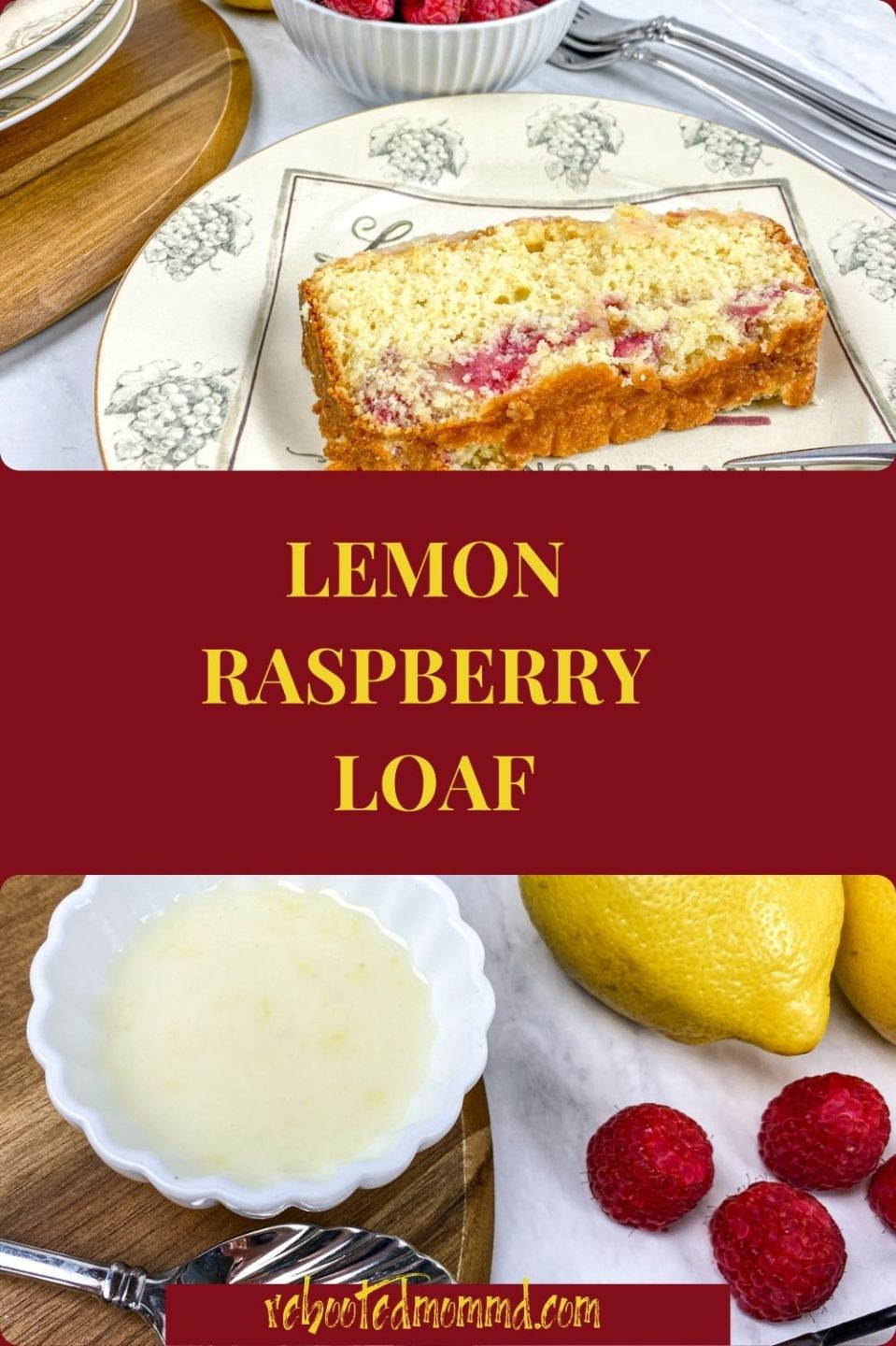 It\'s National Dessert Day: Lemon Raspberry Loaf