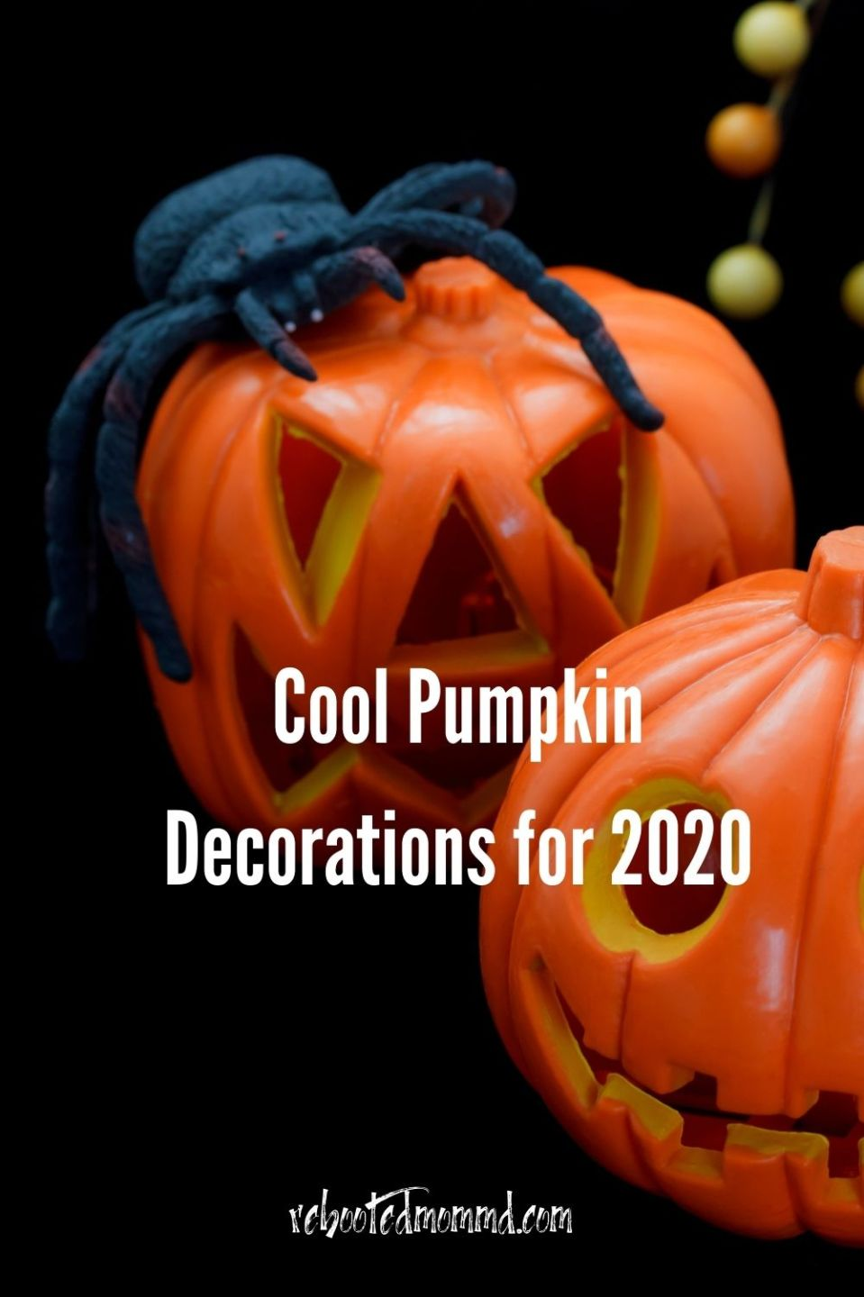 Halloween: Cool Pumpkin Decorations for 2020