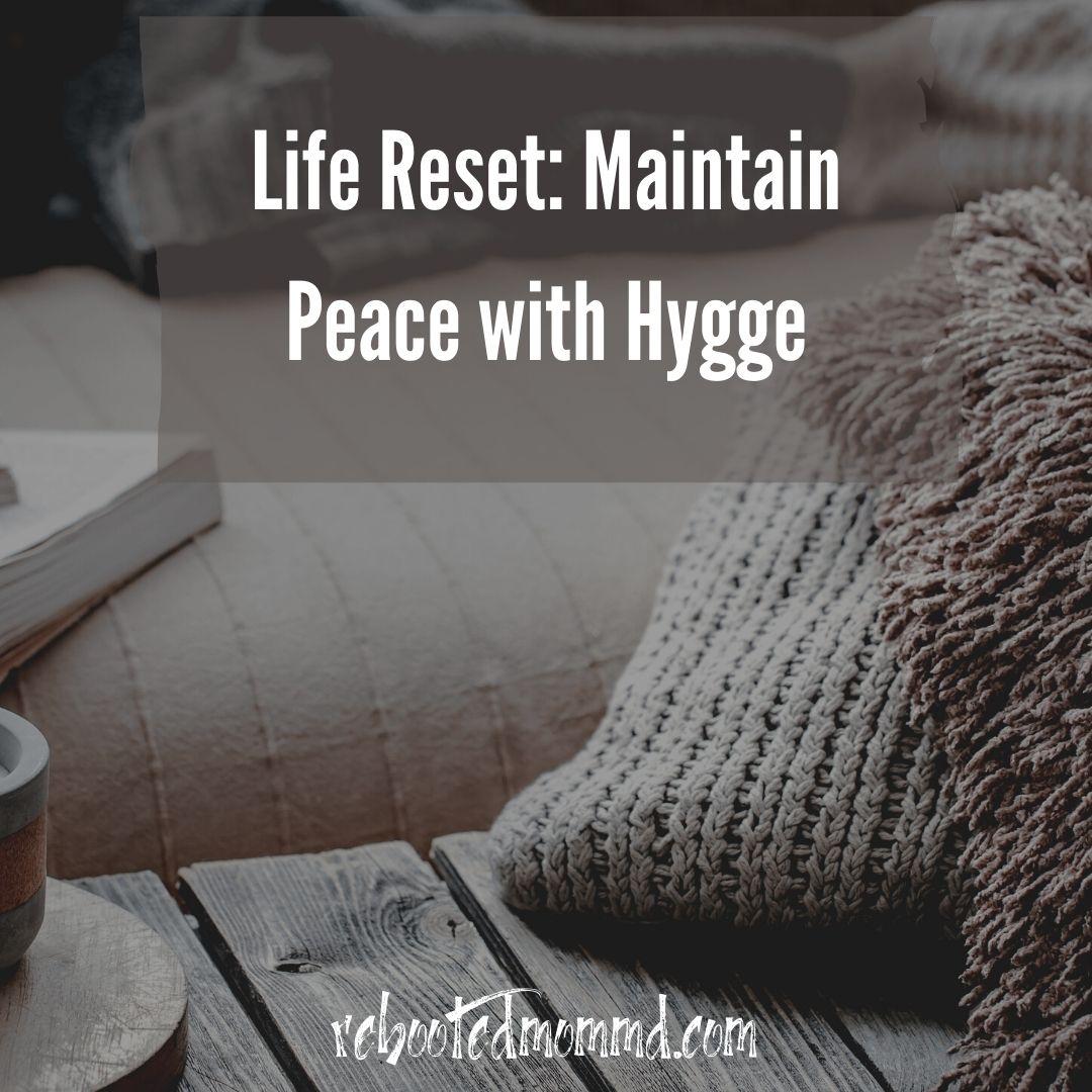 peace hygge