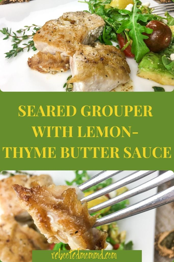 Seared Grouper