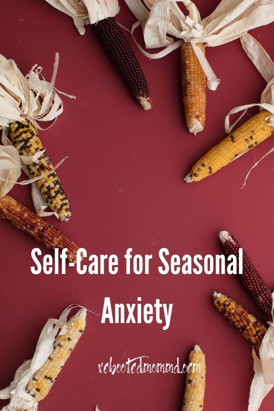 Some Self-Care for Seasonal Anxiety