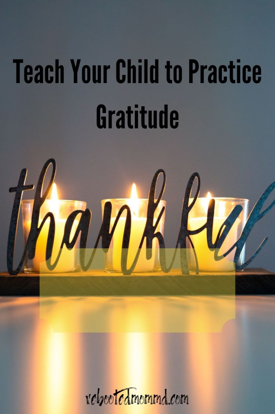 Teach Your Child to Practice Gratitude