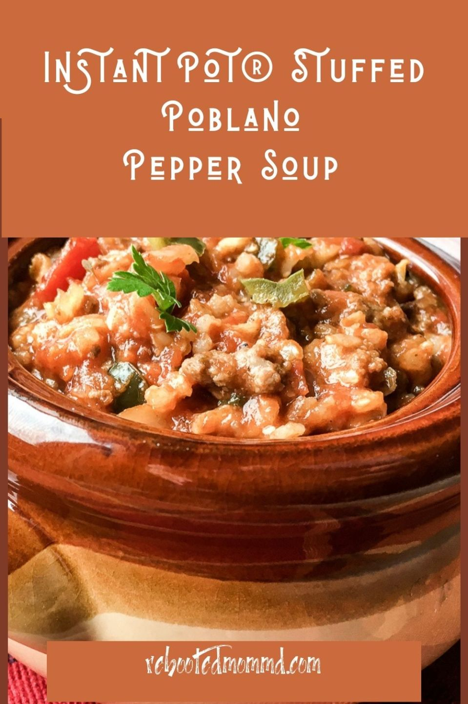 Instant Pot® Stuffed Poblano Pepper Soup