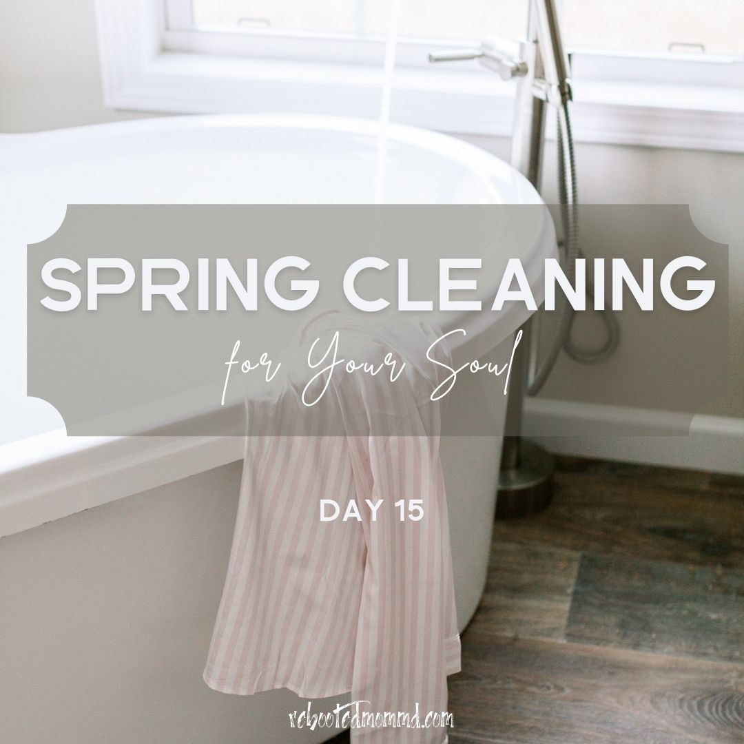 SPRING CLEANING MAKE CHANGES