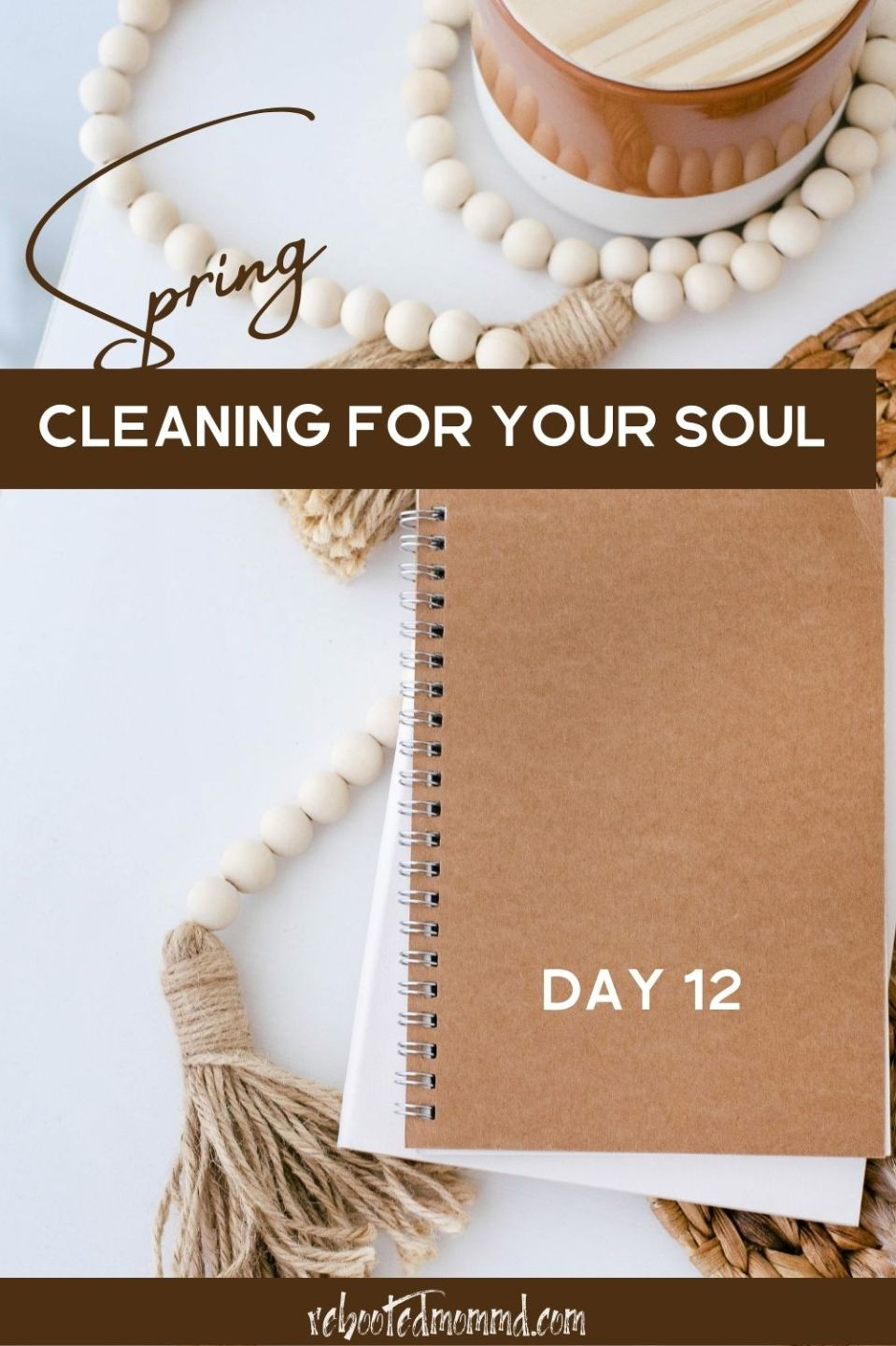Spring Cleaning for Your Soul, Day 12: Cleanse Your Soul
