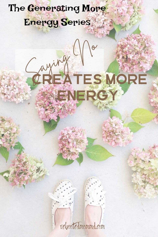 Saying No Creates More Energy