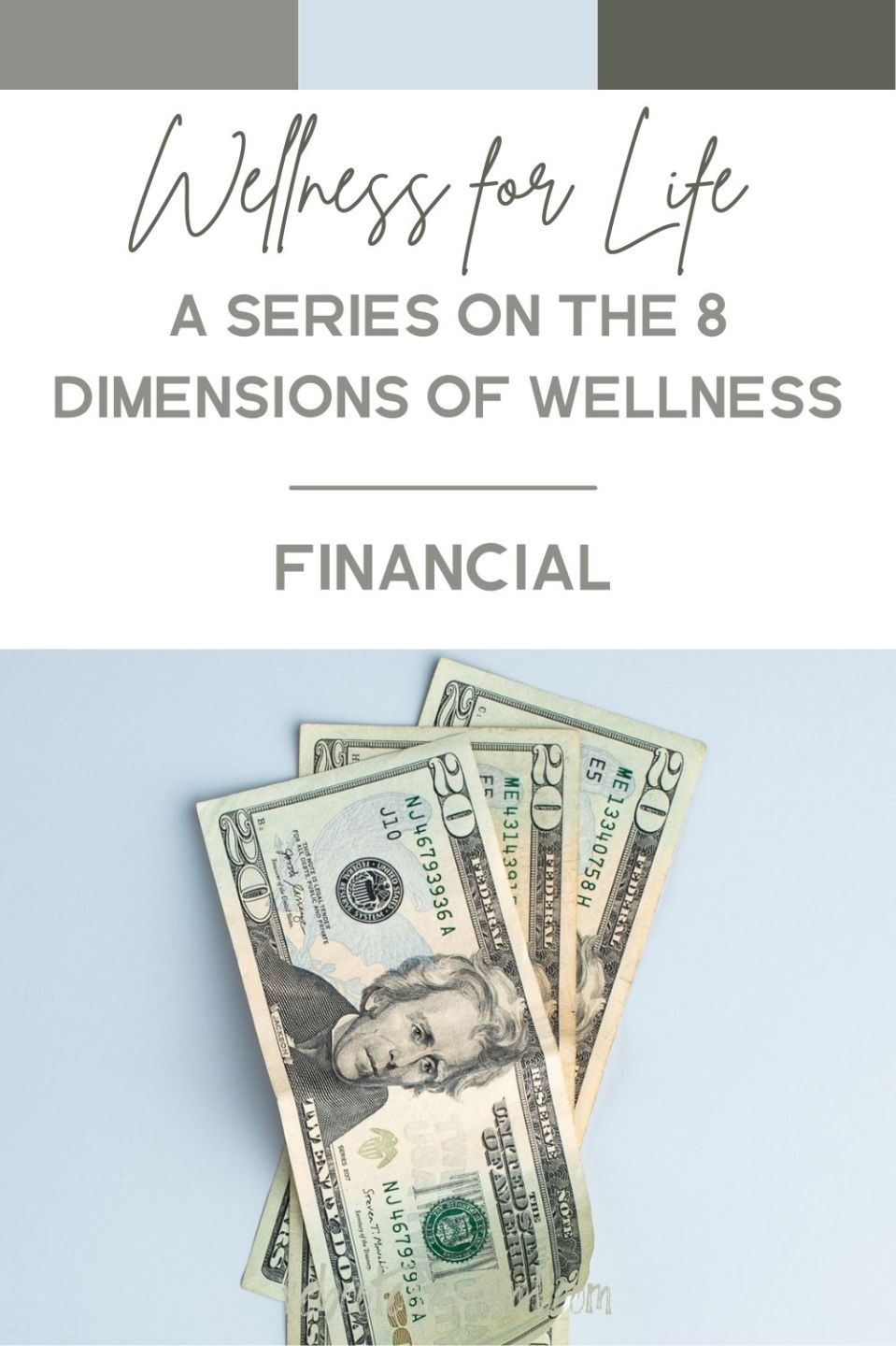 Financial Wellness: One of the 8 Dimensions of Wellness