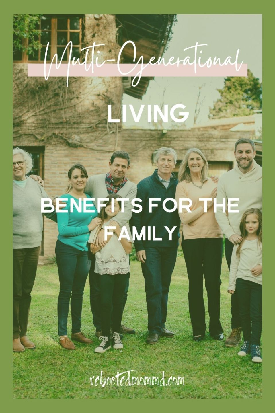 The Benefits of Multi-Generational Living