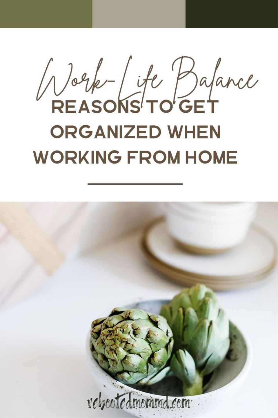 Work-Life Balance: Reasons to Get Organized when Working from Home
