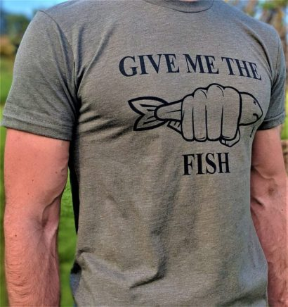 Give Me The Fish T Shirt Telling People To Cut To The Chase Be Blunt And Don't Let People Show Off Or Waste Their Time