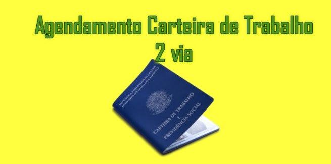 Agendamento carteira de trabalho 2 via