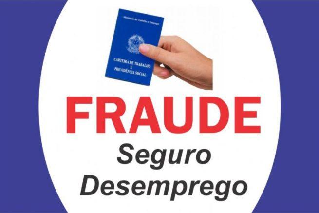 Fraudes Seguro-Desemprego