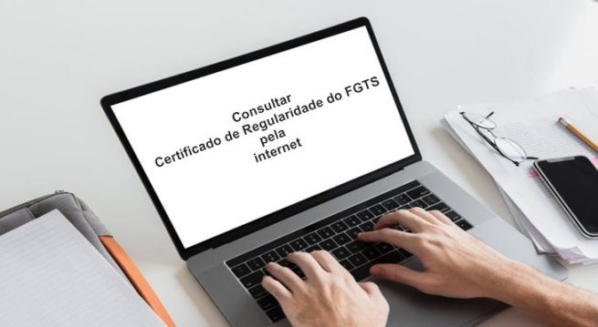Consultar Certificado de Regularidade do FGTS pela internet