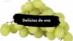 Delícias de uva