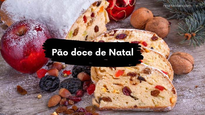 Receitas da TV pão doce de Natal