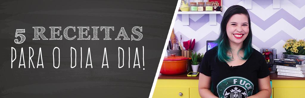 5_receitas_para_o_dia_a_dia