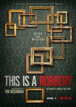 This Is A Robbery Netflix docuserie
