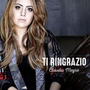 Claudia Megrè - Ti ringrazio