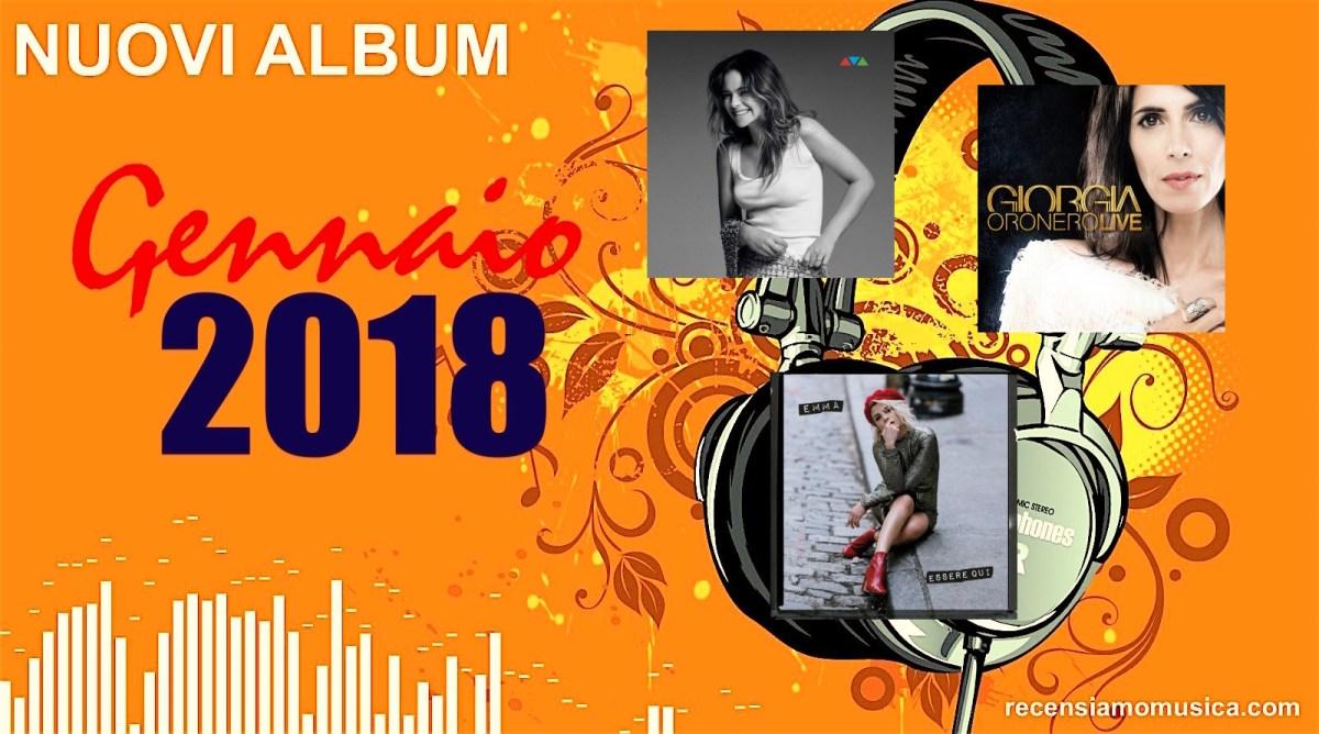 Nuovi album: tutte le uscite discografiche di Gennaio 2018