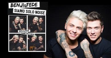 Benji e Fede Siamo Solo Noise