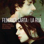 Federica Carta e La Rua - Sull'orlo di una storia d'amore