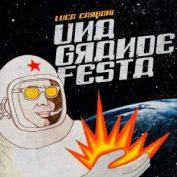 Luca Carboni - Una grande festa