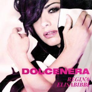 Dolcenera - Regina Elisabibbi