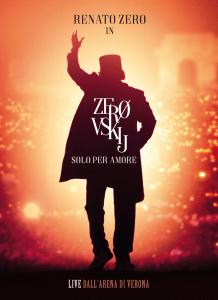 RENATO ZERO – ZEROVSKIJ solo per amore Live