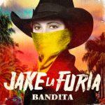 Jake La Furia - Bandita