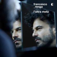 Francesco Renga - L'altra metà