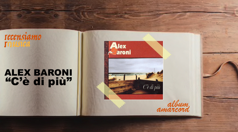 """Alex Baroni, quindici anni di """"C'è di più"""""""