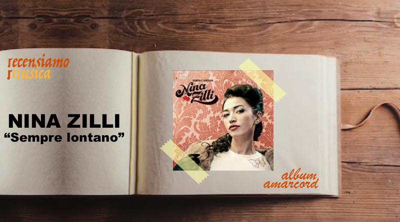 """Nina Zilli, dieci anni di """"Sempre lontano"""""""