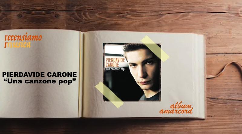 """Pierdavide Carone, dieci anni di """"Una canzone pop"""""""