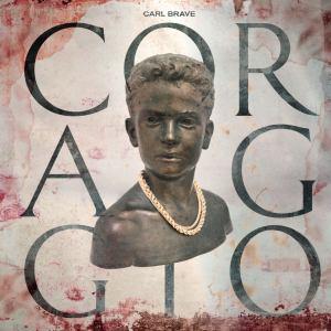 Carl Brave - Coraggio