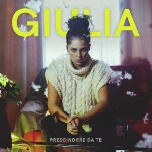 Giulia - Prescindere da te
