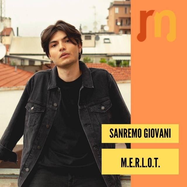 M.E.R.L.O.T. - Sanremo Giovani
