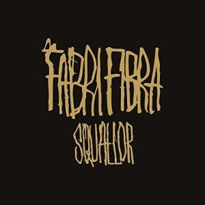 Fabri Fibra - Squallor