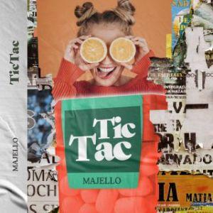 Majello - Tic Tac