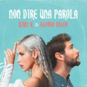Baby K e Alvaro Soler - Non dire una parola