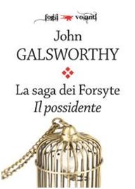 la saga dei Forsyte il possidente