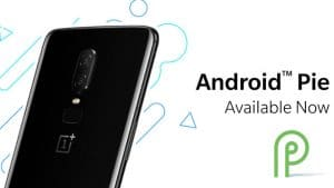 How to update Your One Plus 6 to Android 9 Pie!