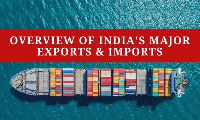 Overview of India's Major Exports & Imports