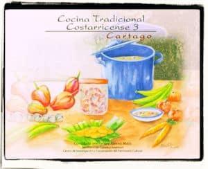 Recetario de cocina tradicional costarricense de Cartago