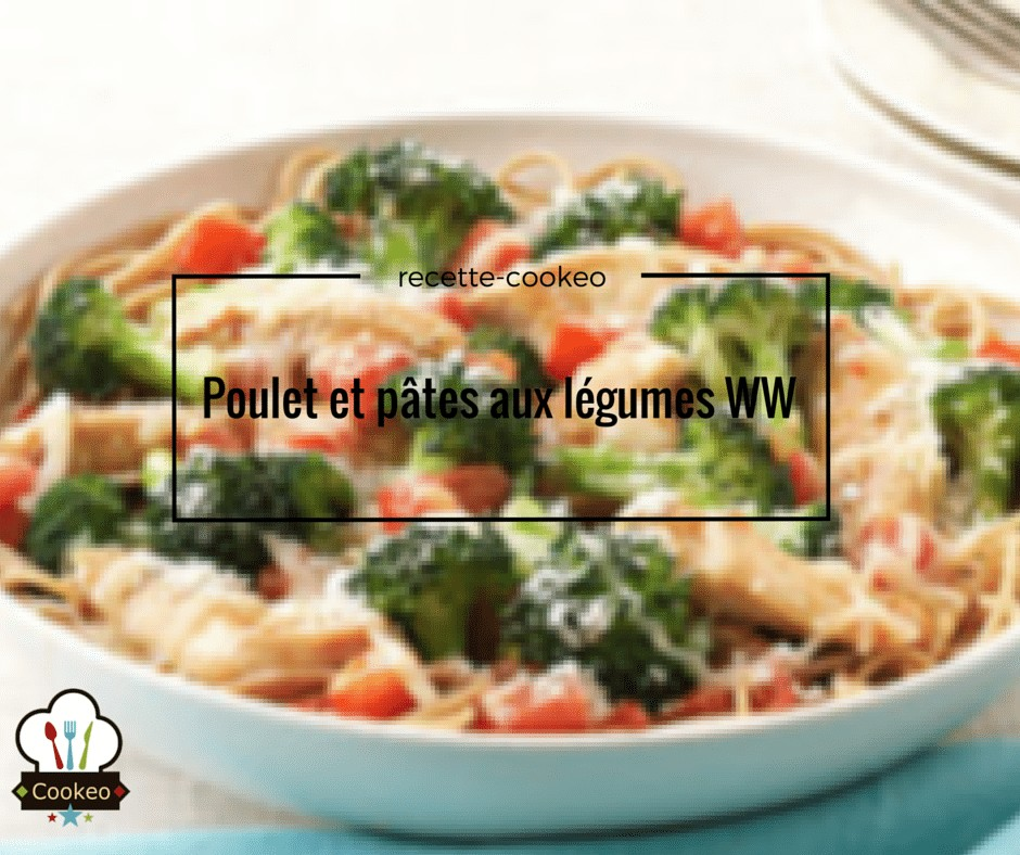 poulet et pates aux legumes ww
