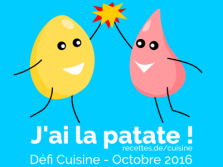 Défi Cuisine : J'ai la patate !