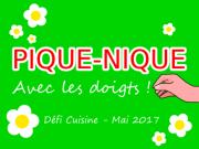Défi Cuisine : Pique-Nique avec les doigts !