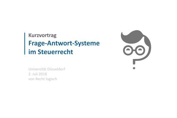 Uni Düsseldorf: Kurzvortrag Frage-Antwort-Systeme im Steuerrecht