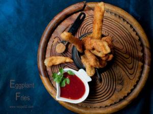 Fried Eggplanr fries recipe