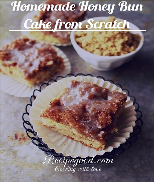 Honey Bun Cake Recipe From Scratch